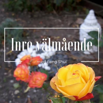 Feng Shui för inre välmående, Feng Shui blogg