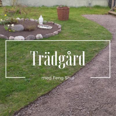 Feng Shui blogg om trädgården