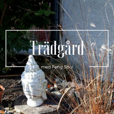 Feng Shui symboler i mina trädgårdsrum